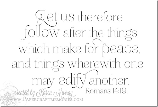 Papercraft Memories: Romans 14:19 WORDart by Karen for WAW personal use