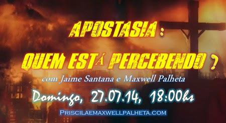 apostasia - Priscila e Maxwell Palheta