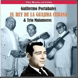The Music of Cuba - El Rey de la Guajira Cubana