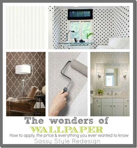 The wonders of wallpaper. How to apply, price and everything else you ever wanted to know about it. Sassy style redesign