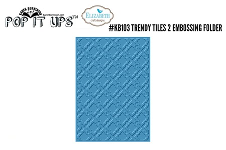 kb103 Trendy Tiles 2 Embossing Folder