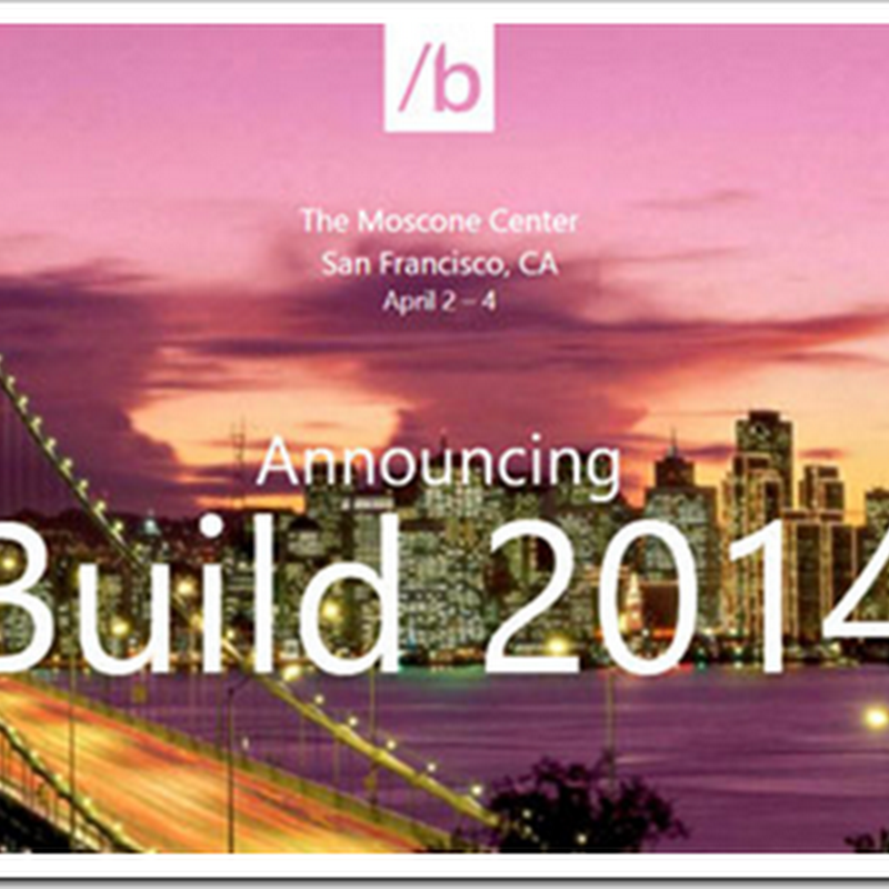 Well I know where I'm going to be April 2-4th... BUILD 2014 Dates Accidentally Revealed