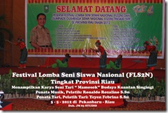 """Tari """"Mamosok"""" di Festival Lomba Seni Siswa Nasional, FLS2N TIngkat Provinsi Riau (4)"""