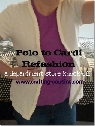polo shirt to cardigan refashion (1)