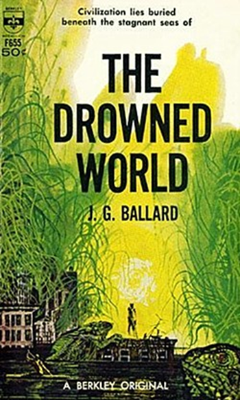 Front cover art for the novel 'The Drowned World' by J. G. Ballard, 1962 Berkley Books first edition paperback. The book cover art copyright is believed to belong to the publisher, Berkley Books, or the cover artist. Graphic: Berkley Books