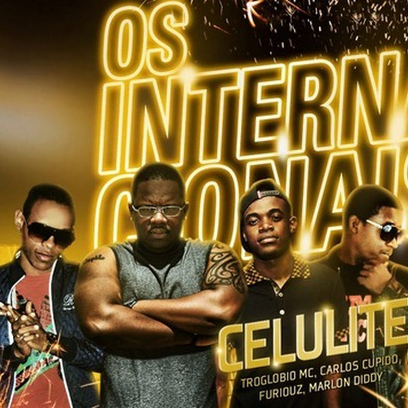 Os Internacionais - Celulite [Download Track]