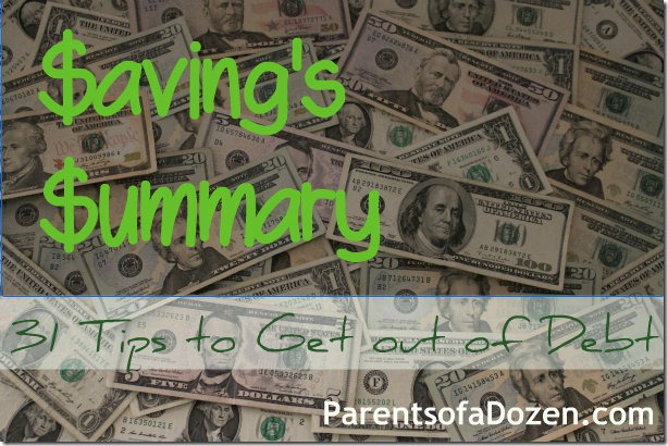 Savings Summary, 31 Tips to save money and get out of Debt