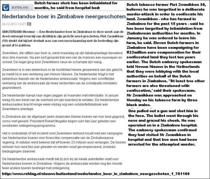 Zwanikken Piet 50 Dutch farmer shot injured in face tobacco farm Zimbabwe