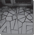 Everybody, The Sea And Cake