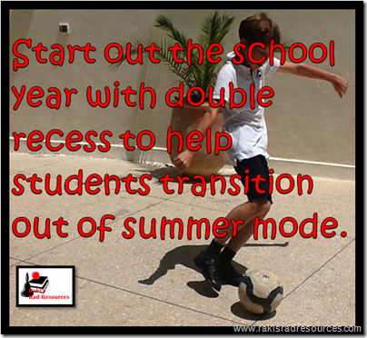 Tips to Making Recess successful, starting from the first day of school - Raki's Rad Resource