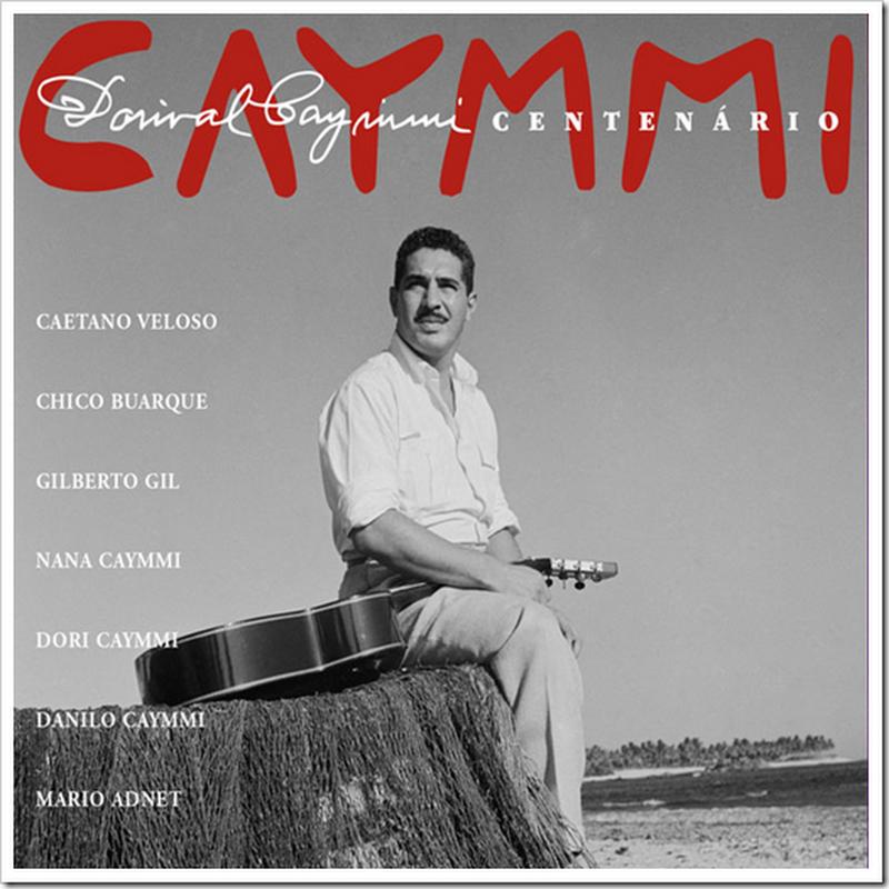 """E' uscito """"Dorival Caymmi – Centenario"""", disco storico che riunisce Gil, Chico e Caetano alla famiglia Caymmi"""