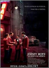544a1812de423 Jersey Boys: Em Busca da Música Dublado RMVB + AVI Dual Áudio BDRip