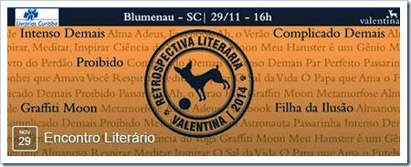 Retrospectiva Literaria Editora Valentina - Blumenau 2014 - Sobre Amores e Livros SAEL