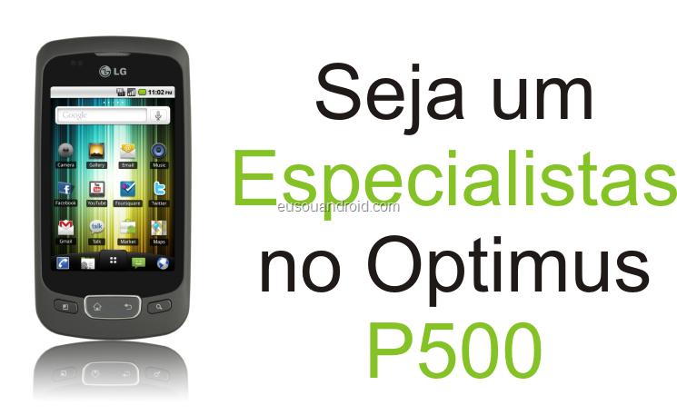 Especialista LG P500