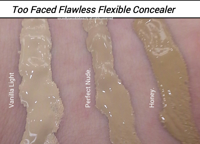 Too Faced Absolutely Flawless Flexible Coverage Concealer; Review & Swatches of Shades Vanilla Light, Perfect Nude, Honey