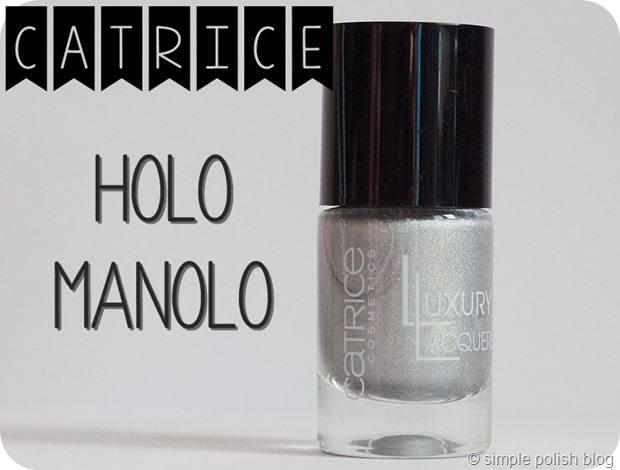 Catrice-Holo-Manolo-Review-1