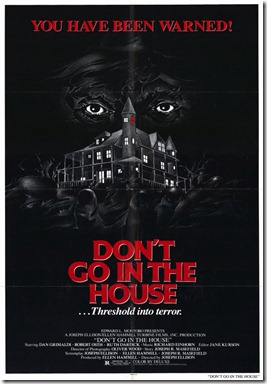 dont-go-in-the-house-movie-poster-1980-1020230399