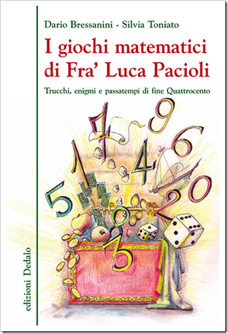 I giochi matematici di Fra' L. Pacioli