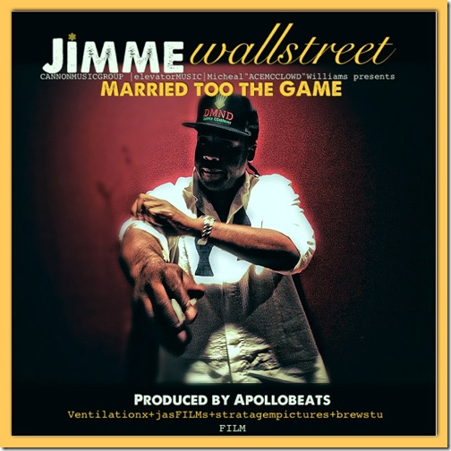 JiMMe WaLLstreet - Married to the Game [Official Cover Art]