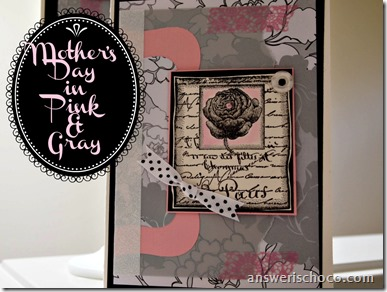 Mother's Day in Pink and Gray