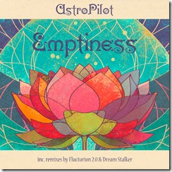 00-AstroPilot-Emptiness-EP-Sun-Station-Records-2011