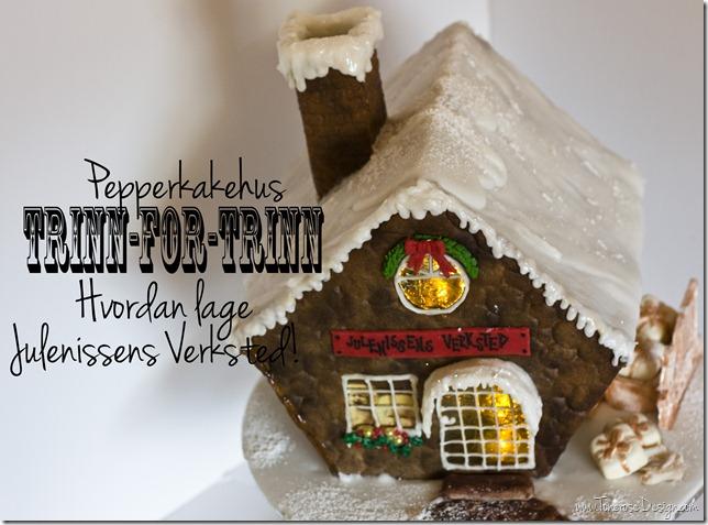 pepperkakehus hvordan lage julenissens verksted