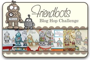 Friendbots Blog Hop Challenge