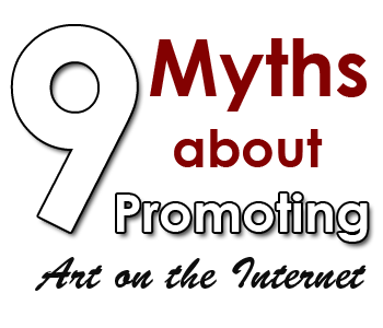 art promotion internet myths