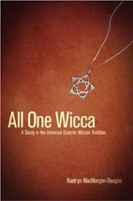 Cover of Kaatryn Macmorgan Douglas's Book All One Wicca Book 2 A Grimoire
