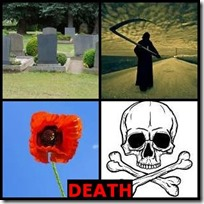 DEATH- 4 Pics 1 Word Answers 3 Letters