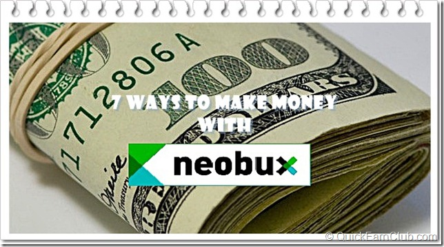Ways to Make Money With Neobux