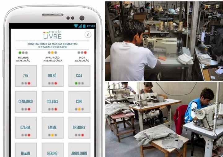 aplicativo moda livre trabalho escravo