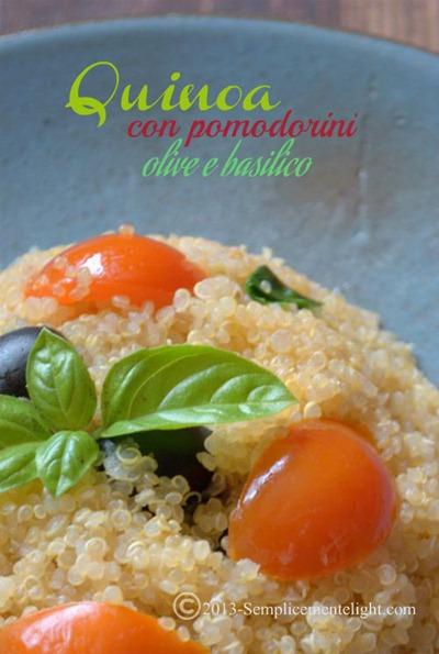 Quinoa con pomodorini , olive e basilico