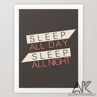 Sleep All Day Everyday Art Print by August Decorous on Society6