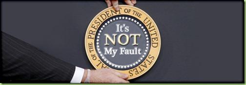 ObamaitsNotMyFault