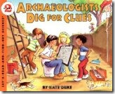 Archaeologits Dig for Clues