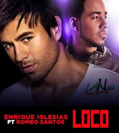[Videoclip] Enrique Iglesias ft. Romeo Santos – Loco | Letra de Loco