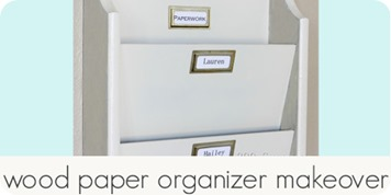 wood paper organizer makeover