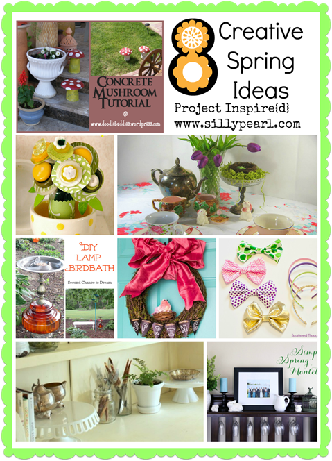 Eight Creative Spring Ideas - Project Inspire{d}