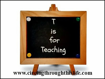 T is for Teaching or How I Became A Teacher