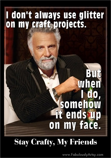 most interesting crafter in the world