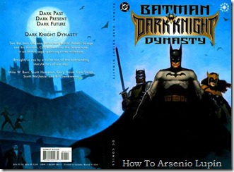 P00003 - Batman - La Dinastia del Caballero Oscuro.howtoarsenio.blogspot.com