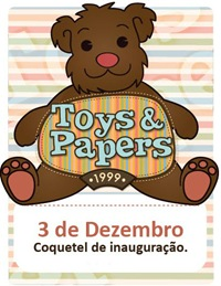 Toys & Papers inaugura loja no Shopping Novo Batel.