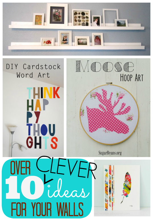 Over 10 Clever Ideas for Your Walls #linkparty #features #gingersnapcrafts