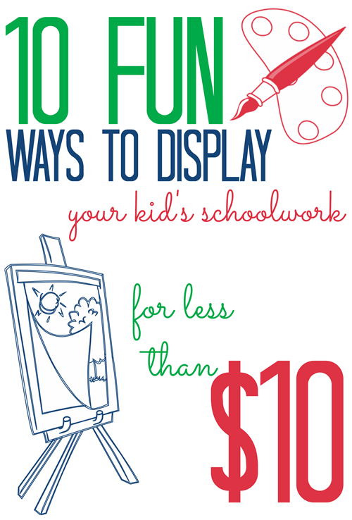 10 Fun Ways to Display your Kid's Artwork