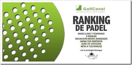 Ranking de Pádel GolfCanal Madrid con la tecnología DoLeague. Apúntate!
