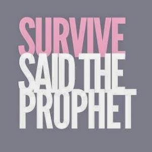 survivesaidtheprophet.jpg