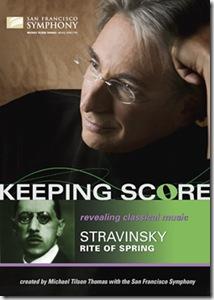 Stravinsky Consagracion Tilson Thomas Keeping Score