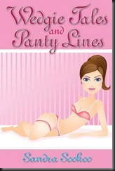 Wedgie Tales and Panty Lines