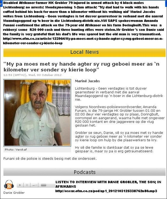 Grobler HK 79 farmer assaulted monday early1am Lichtenburg farm Doringbult four black male suspects survived